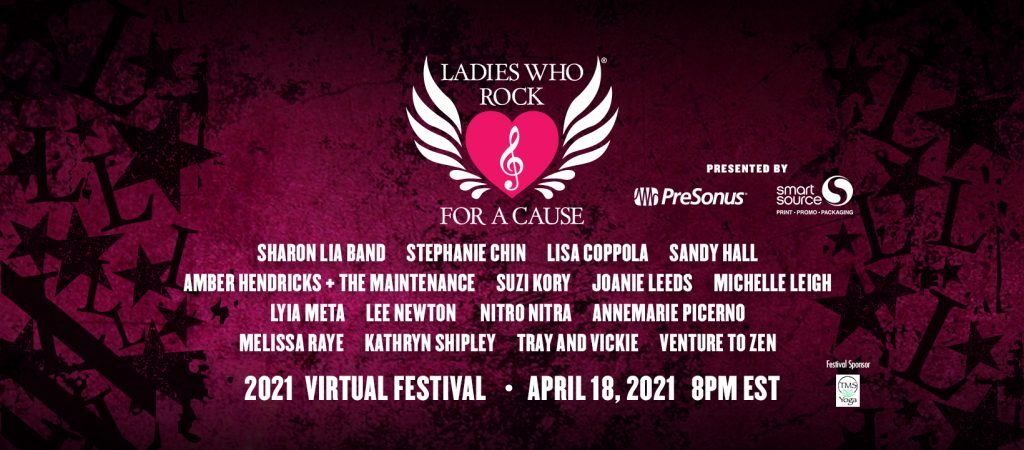 2021 Ladies Who Rock For A Cause Festival Lineup Sponsored by PreSonus and Smart Source
